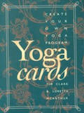 Yoga Cards Create Your Own Yoga Program
