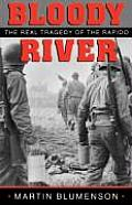 Bloody River, 63: The Real Tragedy of the Rapido