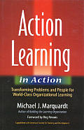 Action Learning In Action Transforming