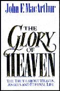 Glory Of Heaven The Truth About Heaven