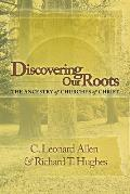 Discovering Our Roots The Ancestry Of Ch