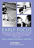 Early focus working with young blind or visually impaired children & their families