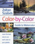 Zoltan Szabos Color By Color Guide To Watercol