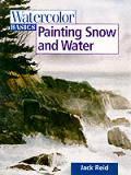 Painting Snow & Water Watercolor Basics