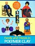 Family & Friends In Polymer Clay