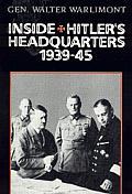 Inside Hitlers Headquarters 1939 45