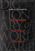 Biographical Dictionary of World War II