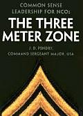 Three Meter Zone Common Sense Leadership for NCOs