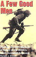 Few Good Men The Story of the Fighting Fifth Marines
