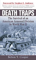 Death Traps The Survival of an American Armored Division in World War II