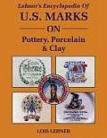 Lehners Encyclopedia of Us Marks on Pottery Porcelain Clay