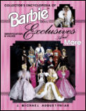 Collectors Encyclopedia Of Barbie Doll Exclusives & More Identification & Values