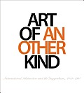 Art of Another Kind International Abstraction & the Guggenheim 1949 1960