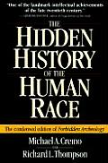 Hidden History of the Human Race The Condensed Edition of Forbidden Archeology