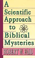 Scientific Approach To Biblical Myster