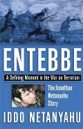 Entebbe A Defining Moment in the War on Terrorism