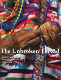 Unbroken Thread Conserving the Textile Traditions of Oaxaca