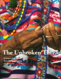The Unbroken Thread: Conserving the Textile Traditions of Oaxaca