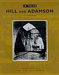 In Focus Hill & Adamson Photographs from the J Paul Getty Museum