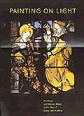 Painting on Light: Drawings and Stained Glass in the Age of Durer and Holbein