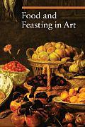 Food & Feasting In Art