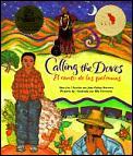 Calling The Doves El Canto De Las Paloma