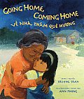 Going Home Coming Home Ve Nha Tham Que Huong