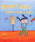 Moony Luna Luna Lunita Lunera