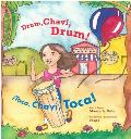 Drum, Chavi, Drum!: Toca, Chavi, Toca!