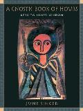 Gnostic Book of Hours Keys to Inner Wisdom