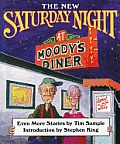 The New Saturday Night at Moody's Diner