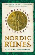 Nordic Runes Understanding Casting & Interpreting the Ancient Viking Oracle