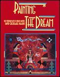 Painting The Dream The Visionary Art Of Navajo Painter David Chethlane Paladin