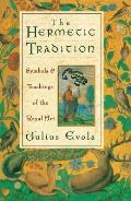 Hermetic Tradition Symbols & Teachings of the Royal Art