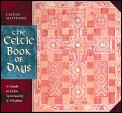 Celtic Book Of Days A Daily Guide To Celtic Sp