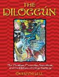 The Dilogg?n: The Orishas, Proverbs, Sacrifices, and Prohibitions of Cuban Santer?a