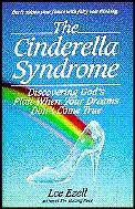 Cinderella Syndrome Discovering God