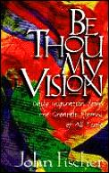 Be Thou My Vision Daily Inspiration Fr