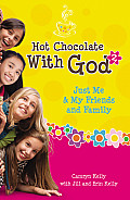 Hot Chocolate with God 2 Just Me & My Friends & Family