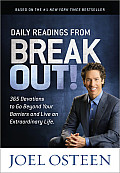 Daily Readings from Break Out 365 Devotions to Go Beyond Your Barriers & Live an Extraordinary Life