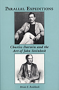 Parallel Expeditions Charles Darwin & the Art of John Steinbeck