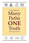 Many Paths One Truth The Common Thread