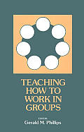 Teaching How to Work in Groups
