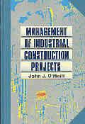 Management Of Industrial Construction Pr