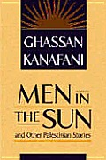Men In The Sun & Other Palestinian Stori