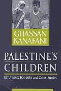 Palestines Children Returning To Haifa