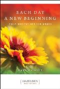Each Day a New Beginning Daily Meditations for Women