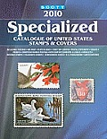 Scott Specialized Catalogue of United States Stamps & Covers (Scott Standard Postage Stamp Catalogue: U.S. Specialized)