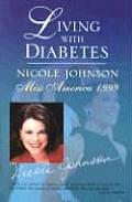 Living with Diabetes How Miss America Overcame the Hidden Killer