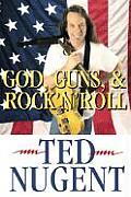 God Guns & Rock N Roll